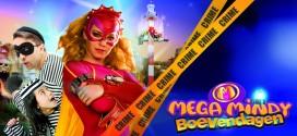 Mega Mindy Boevenweekend