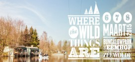 Where The Wild Things Are De Eemhof 6 7 8 Maart 2015