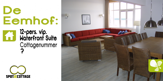 Center Parcs De Eemhof Waterfront Suite.Spot Je Cottage 12 Persoons Suite Marina De Eemhof Eigen